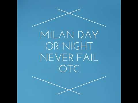 MILAN DAY OR MILAN NIGHT NEVER FAIL OTC 4 ANK DAILY PASS GARANTY
