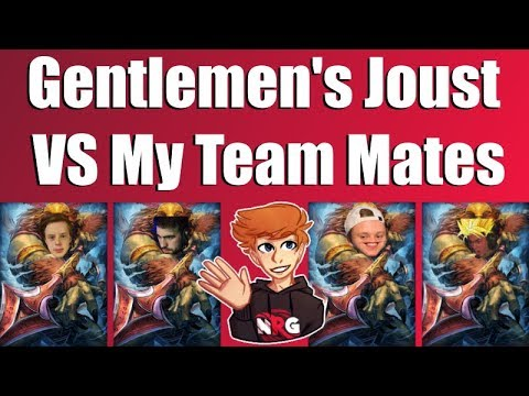 Gentlemen's Joust VS My Team Mates ft. Adapting, emilitoo & maniakK