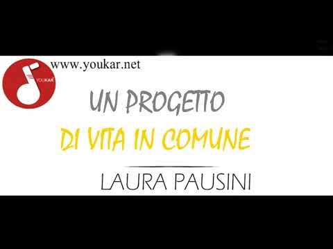 KARAOKE LAURA PAUSINI UN PROGETTO DI VITA IN COMUNE  BASE youkar.net