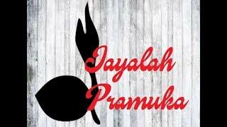 Lirik Lagu Pramuka - Jayalah Pramuka - Cipt. Drs. H. Munatsir Amin
