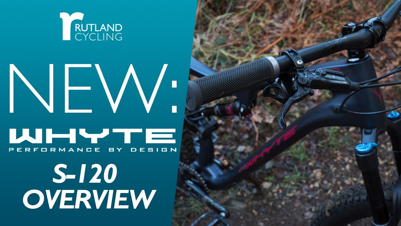 ddf08224f76 Whyte S-120 Overview | Rutland Cycling - YouTube