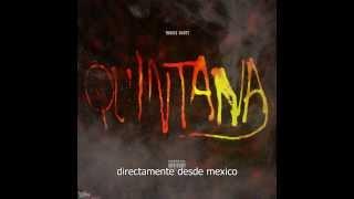 Travis Scott Quintana (Subtitulado en Español)