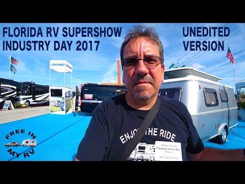 Florida RV Supershow Industry Day Unedited Version | Traveling Robert