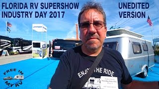 Florida RV Supershow Industry Day Unedited Version | Traveling Robert