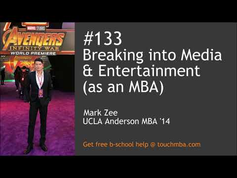 Breaking into Media & Entertainment (as an MBA)