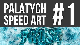 ШАПКА ДЛЯ КАНАЛА FROST | YOUTUBE BACKGROUND FOR FROST  | SPEED ART