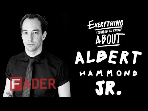 Albert Hammond Jr. - Everything You Need To Know (Episode 20)