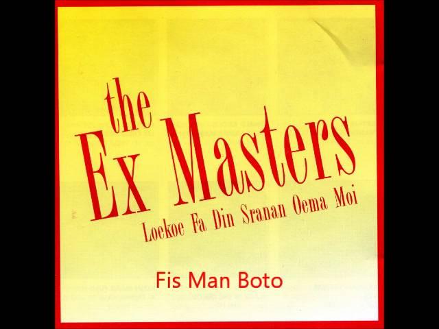 Ex Masters - Fis Man Boto