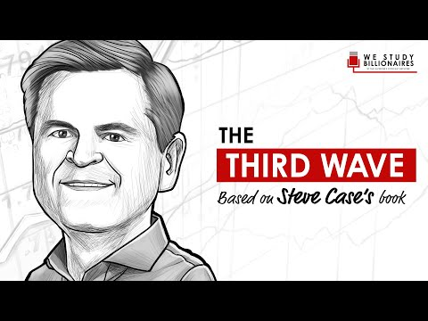 126 TIP: Billionaire Steve Case and The Third Wave