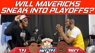 Will Mavericks Sneak Into Playoffs? | Hoops N Brews