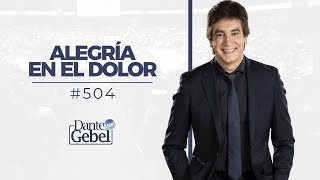 Dante Gebel 504  Alegría En El Dolor