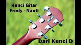 Video Kunci Chord Gitar Fredy Nanti D - Tutorial download MP3, 3GP, MP4, WEBM, AVI, FLV September 2018
