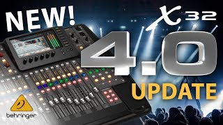 What's new for the X32 firmware 4.0? – Behringer X32 digital mixing console