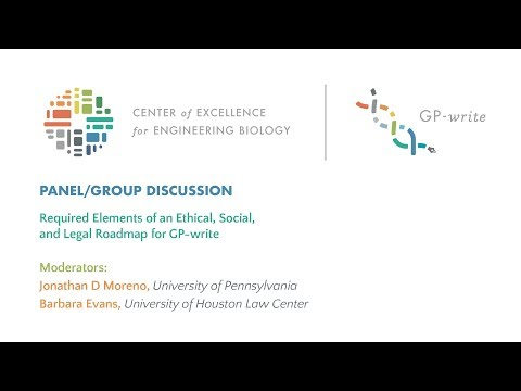 Panel/Group Discussion: Required Elements of an Ethical, Social, and Legal Roadmap for GP-write