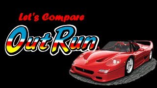 Let 39 s Compare OutRun
