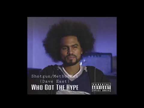 """Who Got The Hype"" Shotgun/MethodMan (Dave East)"