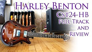 Harley Benton CST24-HB | Full Track and Review