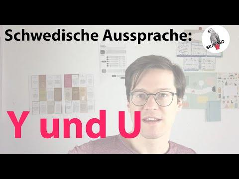 Schwedische Aussprache: die Vokale Y und U