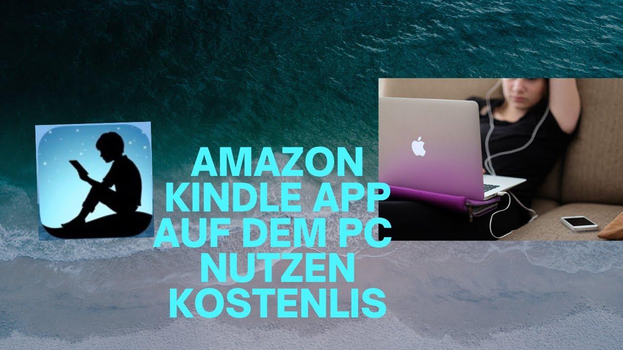 AMAZON KINDLE APP - EBOOK AUF DEM PC LESEN. KOSTENLOS