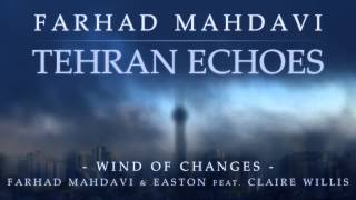 Farhad Mahdavi & Easton feat. Claire Willis - Wind of Changes