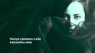 Search ~ Laila Namamu Teratas ( with lyric )
