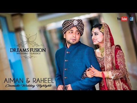 Aiman & Raheel - Cinematic Wedding Highlights