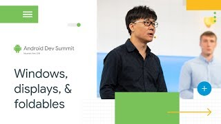 Is Your App Ready For Foldable Phones? (Android Dev Summit \'18)