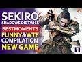 Sekiro: Shadows die Twice -  Best Epic Moments funny & wtf ...Compilation twitch clips🗡️😍 NEW GAME