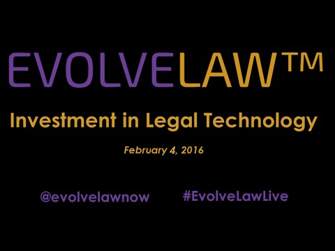 NYC Evolve Law – Investment In Legal Technology - Feb 4 2016
