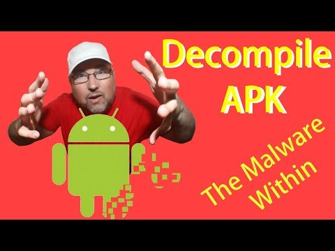 Decompile Android APK Into Java And Xml (Hunt For Malware)