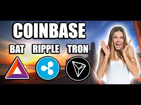 Will Coinbase add BAT, Ripple, or Tron??? [Bitcoin, Altcoin, Cryptocurrency News]