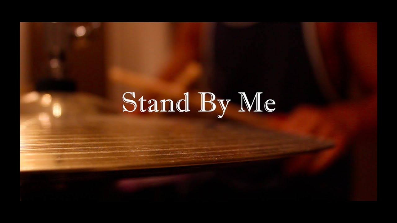 Stand By Me Drum Cover Youtube