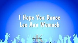 I Hope You Dance - Lee Ann Womack (Karaoke Version)