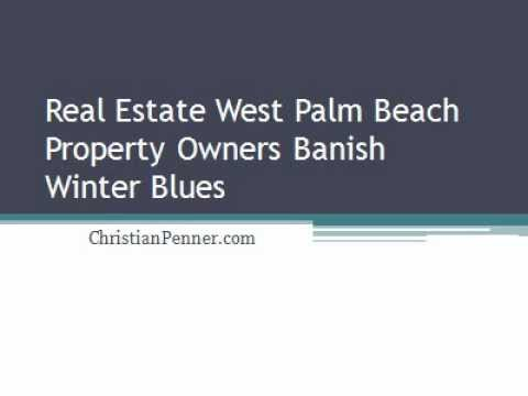 Real Estate West Palm Beach Property Owners Banish