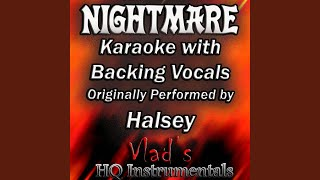 Nightmare (Karaoke with Backing Vocals) (Originally Performed by Halsey)
