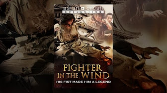Fighter In The Wind Full Movie 2004 Youtube