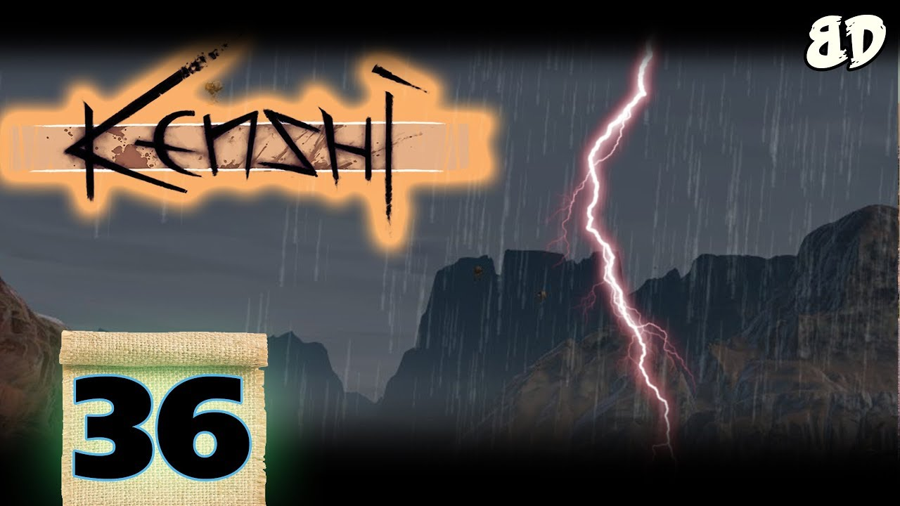Kenshi S02E36: Into The Storm