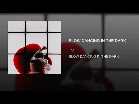 SLOW DANCING IN THE DARK