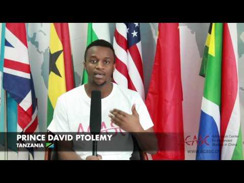 ACASC Study in China - Prince David Ptolemy from Tanzania