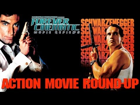 Action Movie Round-Up - Forever Cinematic Reviews