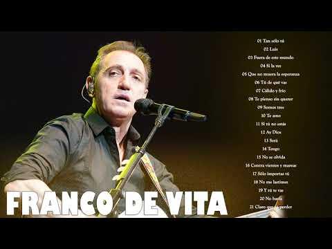 FRANCO DE VITA EXITOS Sus Mejores Canciones   FRANCO DE VITA MIX EXITOS