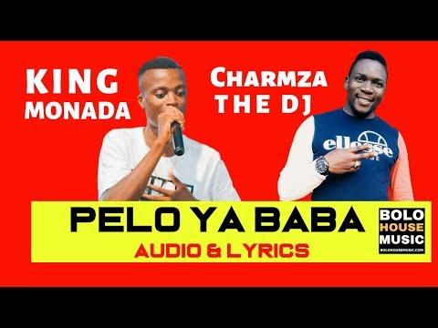 king-monada---pelo-ya-baba-ft-charmza-the-dj-[-audio-&-lyrics-2019]