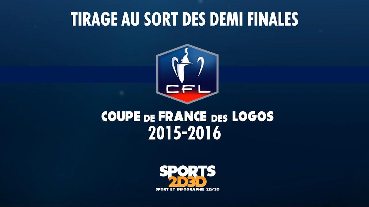 Tirage au sort demi finales coupe de france des logos 2015 2016 youtube - Coupe de france 2015 tirage au sort ...