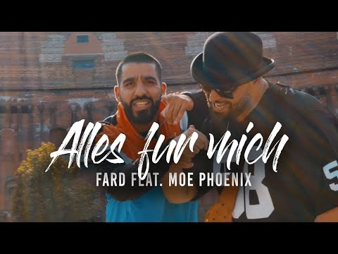 Fard & Moe Phoenix - ALLES FÜR MICH (Official Video) on YouTube