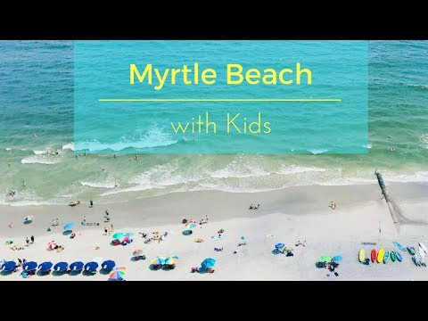 Things to do + Where to stay in #MyrtleBeach South Carolina with Kids