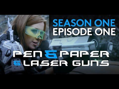 Pen & Paper & Laser Guns - Season 1 Episode 1