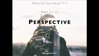 Perspective (Mark 2:1-12)