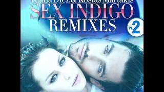 Diana Diez; Kostas Martakis: Sex Indigo-Jose Spinnin & Jordi Ferrer Club Mix