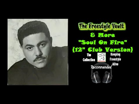 """& More """"Soul On Fire"""" (12"""" Club Version) Freestyle Music"""