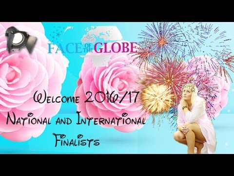 Welcome Face of the Globe 2017 Finalists